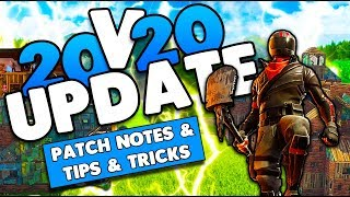 20v20 New Gamemode Update! | Tips & Tricks | Patch Notes 3.2 | Fortnite Battle Royale