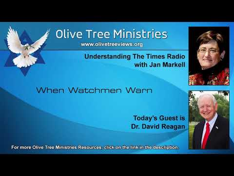 When Watchmen Warn – Dr. David Reagan