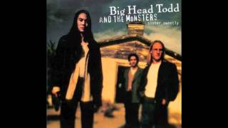 Groove Thing // Big Head Todd and the Monsters // Sister Sweetly (1993)