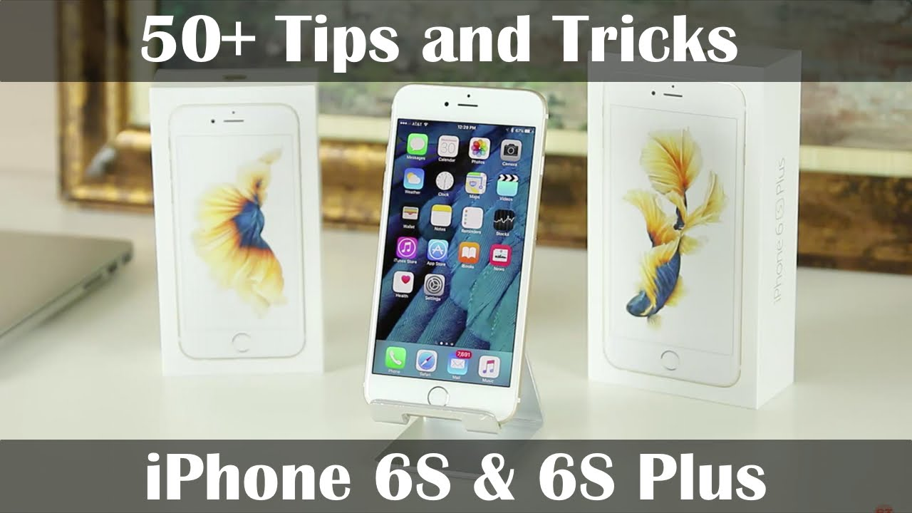 50 Tips And Tricks For The Iphone 6s And 6s Plus Youtube