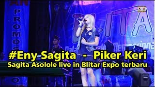 Video #Eny Sagita  -  Piker Keri - Sagita Asolole live in Blitar Expo terbaru download MP3, 3GP, MP4, WEBM, AVI, FLV Maret 2018