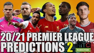 20/21 Premier League PREDICTIONS 2 - Plus La Liga, Bundesliga And More