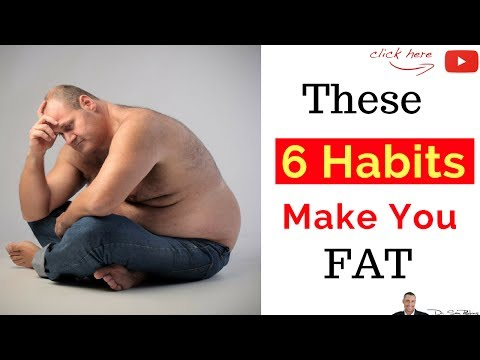 ⚖️ 6 Habits That'll Quickly Make You Fat & Cause Weight Gain