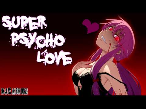 Nightcore - Super Psycho Love