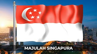 Majulah Singapura - The Singapore National Anthem