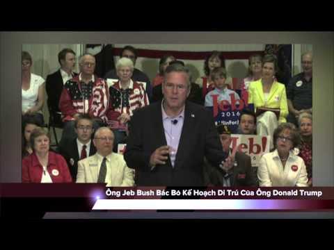 Ông Jeb Bush Bác Bỏ Kế Hoạch Di Trú Của Ông Donald Trump