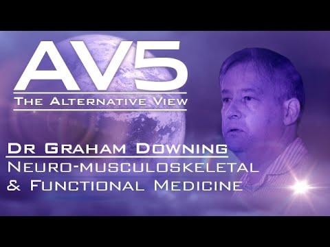 AV5 - Graham Downing - Neuro-musculoskeletal & Functional Medicine
