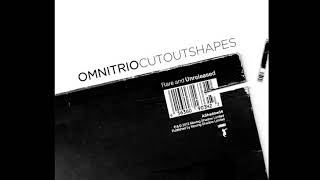 Omni Trio - Cut Out Shapes (Rare And Unreleased) (2012) Full Album
