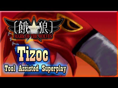 【TAS】GAROU : MARK OF THE WOLVES - TIZOC (THE GRIFFON JPN) |