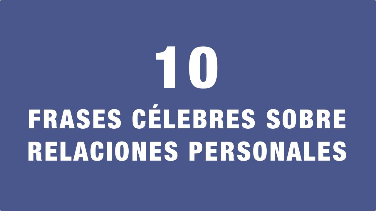 10 Frases Célebres Sobre Relaciones Personales