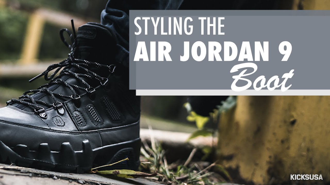 36285cd9f4d Styling the Air Jordan 9 Boot NRG | Kicks and Fits - YouTube