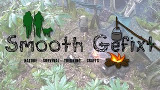 Smooth Gefixt – Channel Intro  |  Nature, Survival, Trekking & Crafts