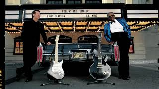 Eric Clapton and B.B. King - Rollin' and Tumblin' (Official Audio)
