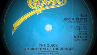 The Quick - The Rhythm Of The Jungle