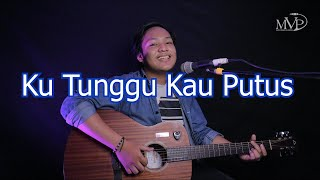 Sheryl Sheinafia Feat. Ariel NOAH - Kutunggu Kau Putus (Cover by Sony MVP)