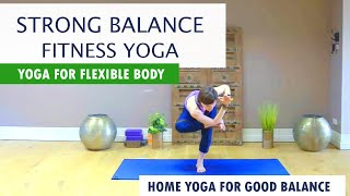 Strong Balance | Fitness Yoga | Yoga Suitable for Beginners