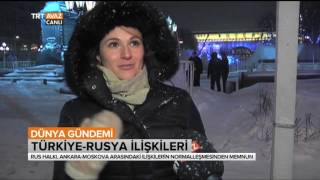 Rus Halkına Türkiye ve Rusya Arasındaki Düzelen İlişkileri Sorduk - Dünya Gündemi - TRT Avaz
