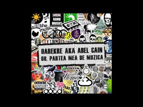 Abel Cain - Partea mea de muzica (produs de Vlad Diacritic)
