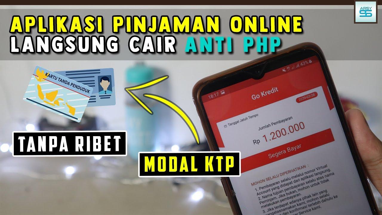 Aplikasi Pinjaman Online Langsung Cair Hanya Gunakan Ktp Tanpa Php