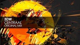 3DW - Centraal (Original Mix)
