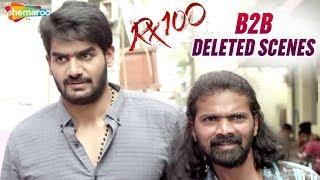 RX 100 Movie B2B DELETED SCENES | Kartikeya | Payal Rajput | Rao Ramesh | #RX100 | Shemaroo Telugu