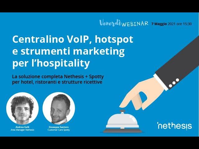 Centralino VoIP, Hotspot e strumenti marketing per l'hospitality