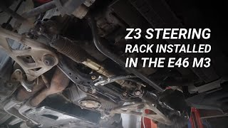 homepage tile video photo for Z3 Steering Rack Install in the E46 M3