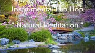 "Instrumental Hip Hop Beat "" Natural Meditation"" - Zygomatik Sound"