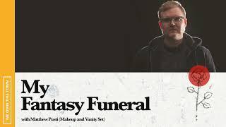 My Fantasy Funeral: Matthew Pusti (Makeup and Vanity Set)