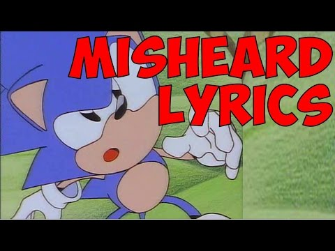 "Sonic - ""You Can Do Anything"" MISHEARD LYRICS"
