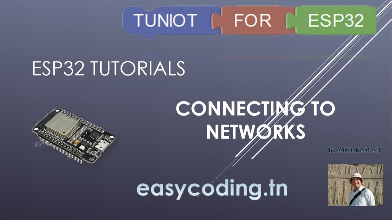 ESP32 tutorial 10: Connecting to networks
