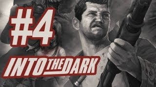 Into the Dark Gameplay #4 - Let