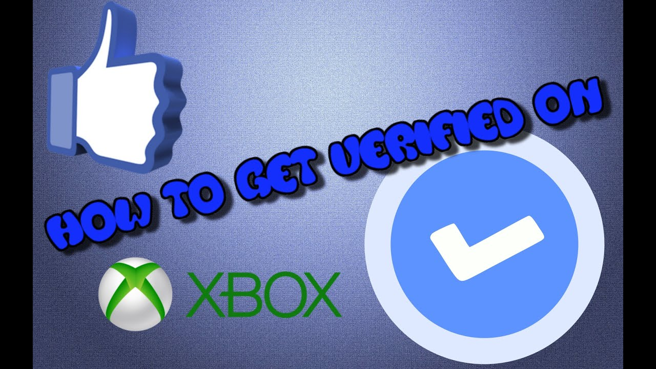 How to get verified on xbox verified check mark next to your name how to get verified on xbox verified check mark next to your name buycottarizona Images