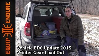 Vehicle Edc Update 2015, Winter Gear Load Out By Equip 2 Endure Youtube Cut