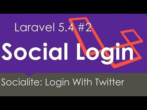 Laravel 5.4 | Login with Twitter | Socialite #2