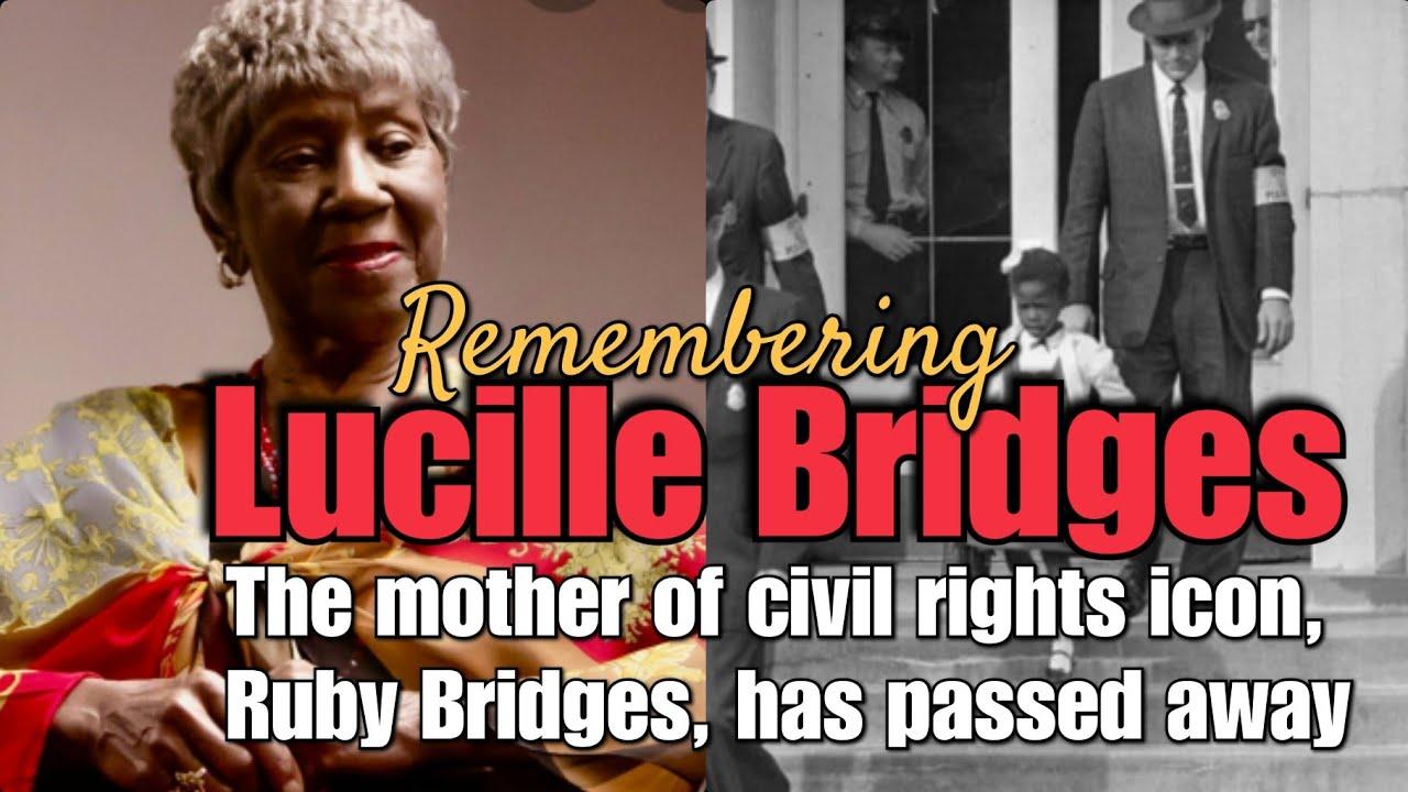 Lucille Bridges, mother of activist Ruby Bridges, dies at 86