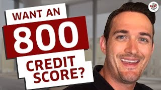 GET AN 800 CREDIT SCORE IN 45 DAYS FOR 2019