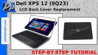Dell XPS 12 (9Q23) LCD Back Cover Video Tutorial Teardown