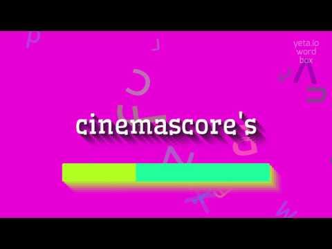 "How to say ""cinemascore"
