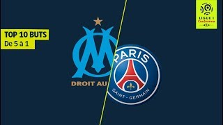 Top 10 buts OM/PSG - 10 saisons de Classique [de 5 à 1] - Ligue 1 Legends
