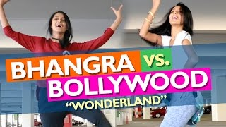 "BHANGRA vs. BOLLYWOOD! (""WONDERLAND"" - Lakeeran)"