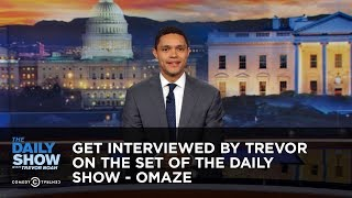 Get Interviewed by Trevor on the Set of The Daily Show - Omaze