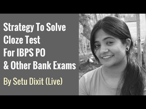 How To Solve Cloze Test For IBPS PO & Other Bank Exams By Setu Dixit