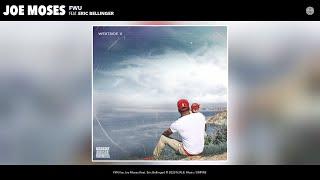 Joe Moses - FWU (Audio) (feat. Eric Bellinger) YouTube Videos