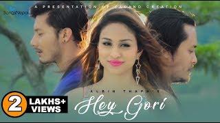 Hey Gori - Albin Thapa Ft. Nirajan, Anu Shah & Suman Shrestha   New Nepali Lok Pop Song 2016
