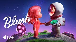 Download Blush — Official Trailer | Apple TV+