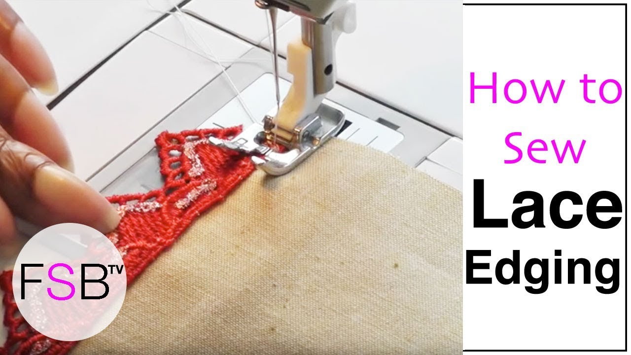 Sewing Lace Edging Youtube
