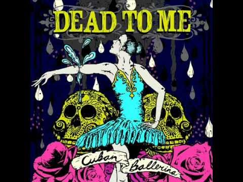 Dead To Me -