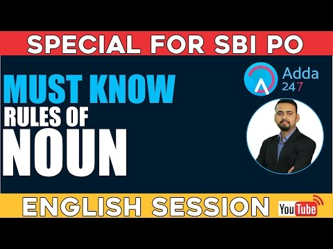 SBI PO 2017 - MUST KNOW RULES OF NOUN (Online Coaching for Bank PO & SSC CGL)