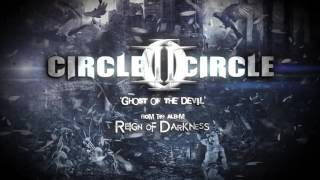 "Circle II Circle ""Ghost Of The Devil"" Official Lyric Video"